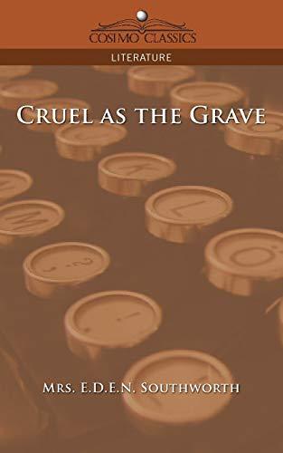 9781596056954: Cruel as the Grave