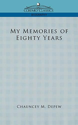 9781596057173: My Memories of Eighty Years