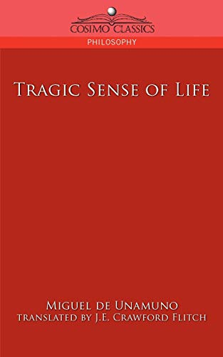 9781596057234: Tragic Sense of Life