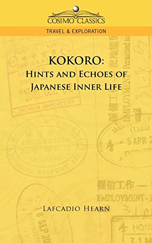 9781596057289: Kokoro: Hints and Echoes of Japanese Inner Life