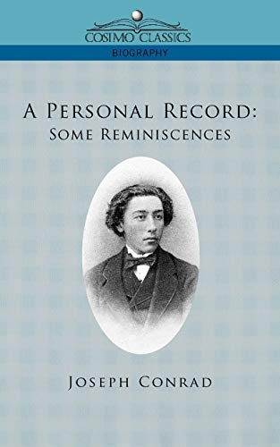 9781596057586: A Personal Record: Some Reminiscences (Cosimo Classics Biography)
