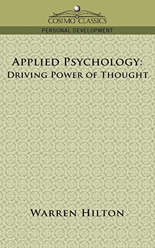 9781596057654: Applied Psychology: Driving Power of Thought