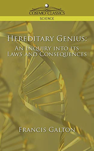 9781596057692: Hereditary Genius: An Inquiry into Its Laws and Consequences