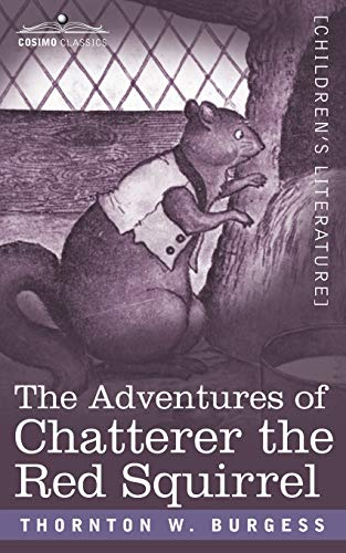9781596057838: The Adventures of Chatterer the Red Squirrel