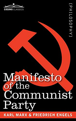 Manifesto of the Communist Party: Karl Marx, Friedrick