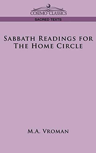 Sabbath Readings for the Home Circle: Vroman, M. A.