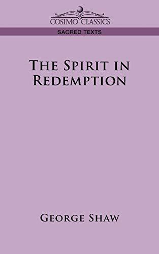 9781596058392: The Spirit in Redemption