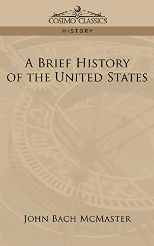 9781596058446: A Brief History of the United States