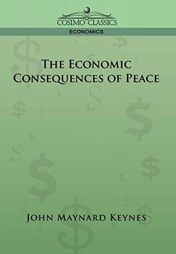 9781596058736: The Economic Consequences of Peace