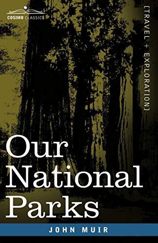 Our National Parks: John Muir