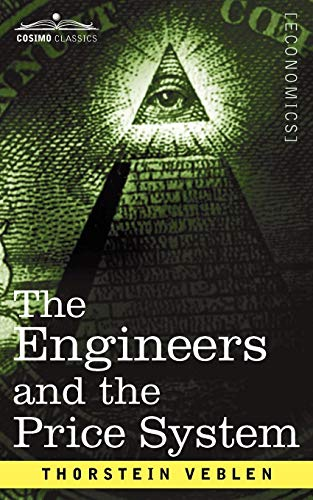 9781596058927: The Engineers and the Price System