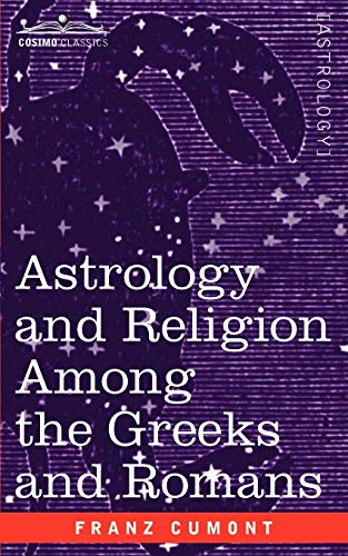 9781596058965: Astrology and Religion Among the Greeks and Romans