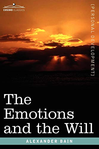 9781596059405: The Emotions and the Will