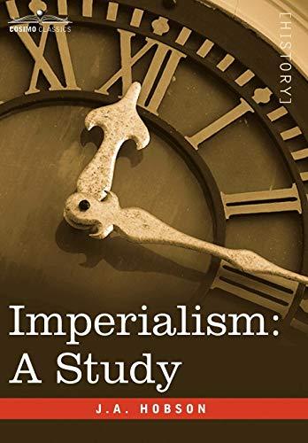 9781596059481: Imperialism: A Study (Cosimo Classics History)