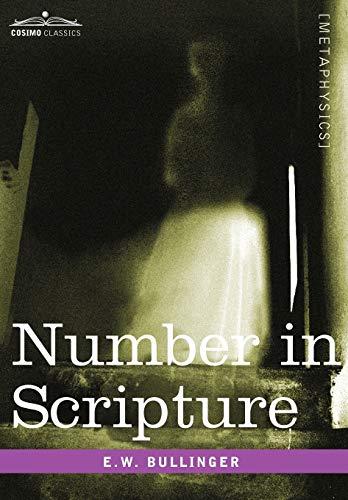 9781596059573: Number in Scripture (Cosimo Classics Paranormal)