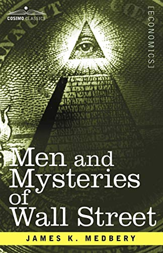 9781596059719: Men and Mysteries of Wall Street