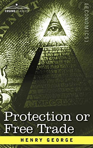 9781596059733: Protection or Free Trade