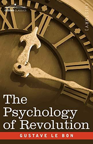 9781596059757: The Psychology of Revolution