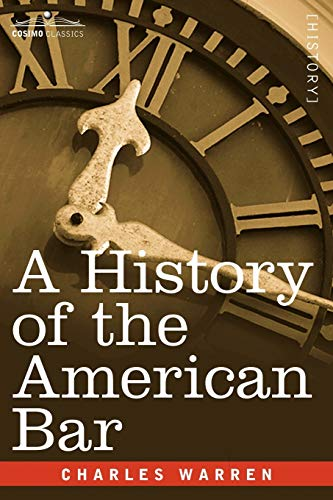 9781596059900: A History of the American Bar