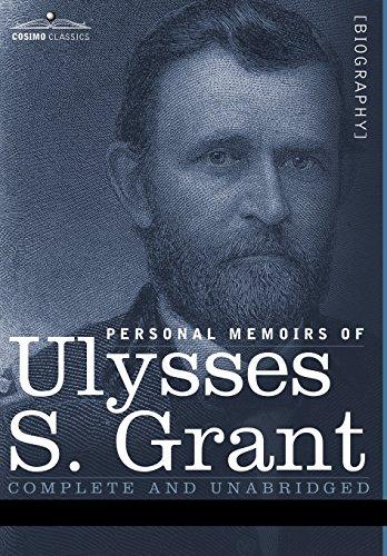 9781596059993: Personal Memoirs of Ulysses S. Grant