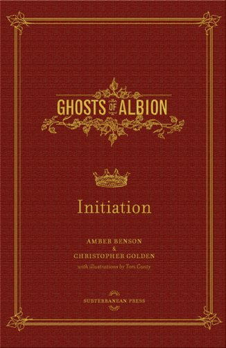 Initiation (Ghosts of Albion Novels) (159606028X) by Amber Benson; Christopher Golden