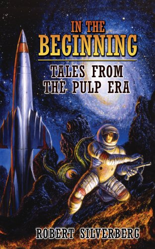 9781596060432: In the Beginning: Tales from the Pulp Era