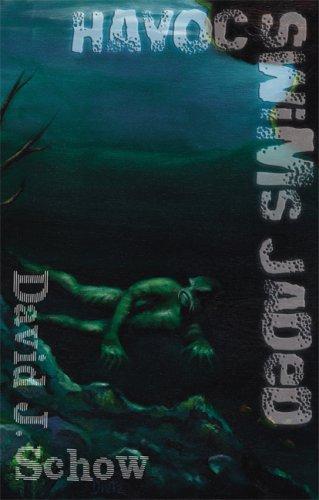 HAVOC SWIMS JADED: Schow, David J.