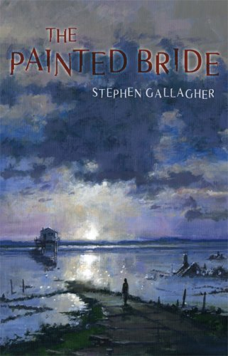 THE PAINTED BRIDE: Gallagher, Stephen.