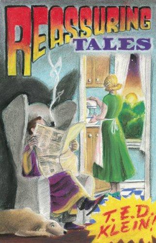 Reassuring Tales: Klein, T. E. D.