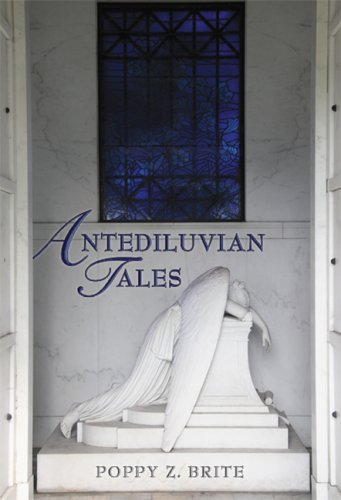 Antediluvian Tales: Brite, Poppy Z.