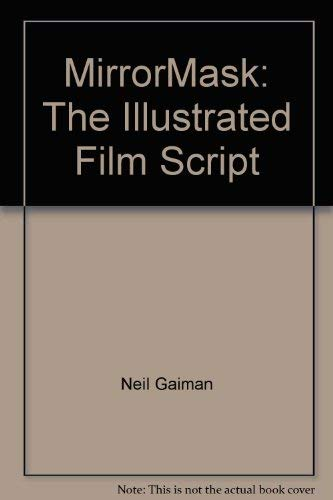 9781596061217: MirrorMask: The Illustrated Film Script