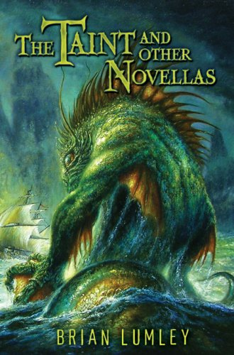 The Taint and Other Novellas (Cthulhu Collection): Brian Lumley