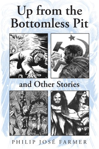 9781596061286: Up from the Bottomless Pit and Other Stories