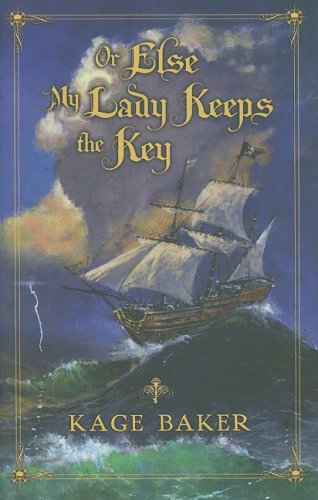 9781596061620: Or Else My Lady Keeps the Key