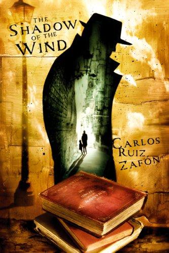 The Shadow of the Wind: Carlos Ruiz Zafon