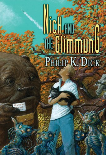 Nick and the Glimmung: Philip K. Dick