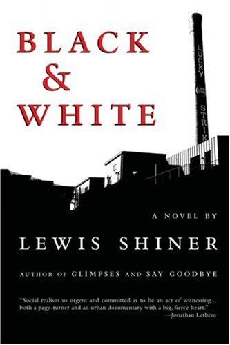 Black & White: Shiner, Lewis