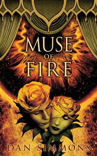 Muse of Fire: Dan Simmons