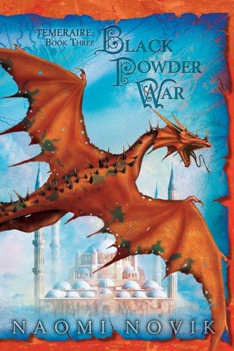 9781596062078: Black Powder War (Temeraire)