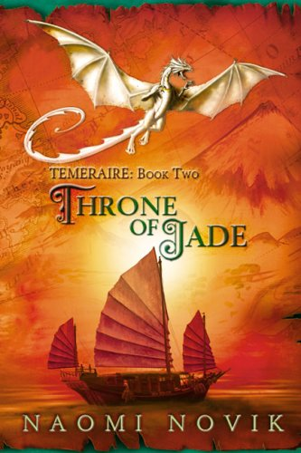 9781596062085: Throne of Jade (Temeraire)