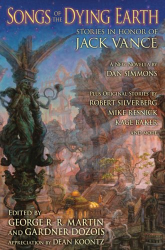 9781596062139: Songs of the Dying Earth: Stories in Honor of Jack Vance