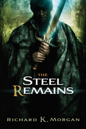 9781596062375: The Steel Remains