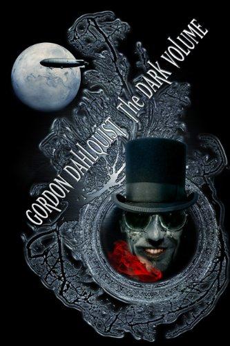 The Dark Volume: Dahlquist, Gordon