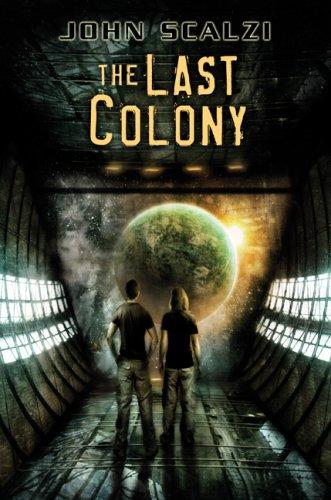 9781596062757: The Last Colony