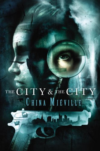 9781596062788: The City & the City