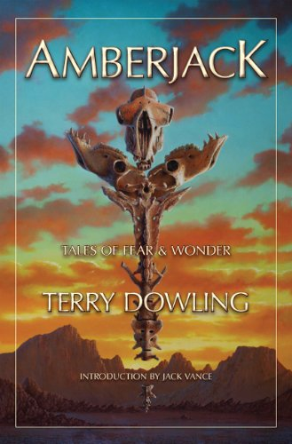 Amberjack: Tales of Fear and Wonder - New SIGNED Limited Edition: Dowling, Terry