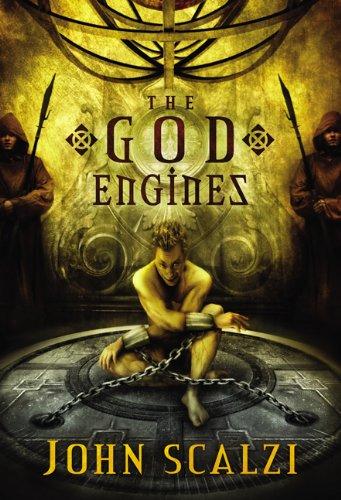 THE GOD ENGINES: Scalzi, John.
