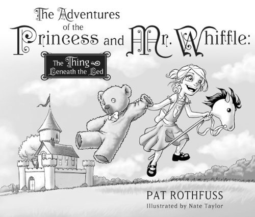 9781596063136: The Adventures of the Princess and Mr. Whiffle: The Thing Beneath the Bed