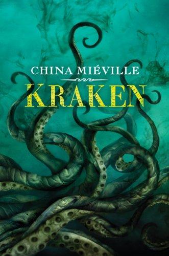 Kraken: Mieville, China.