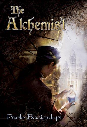 THE ALCHEMIST: Bacigalupi, Paolo.